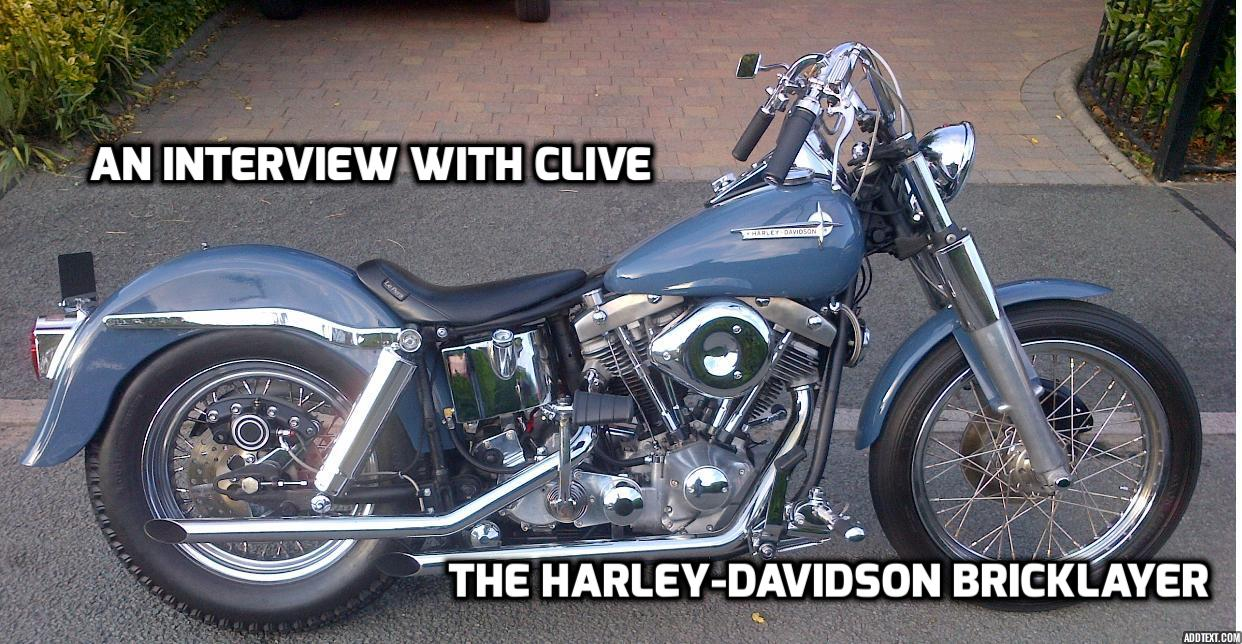 The Harley-Davidson Bricklayer Interview